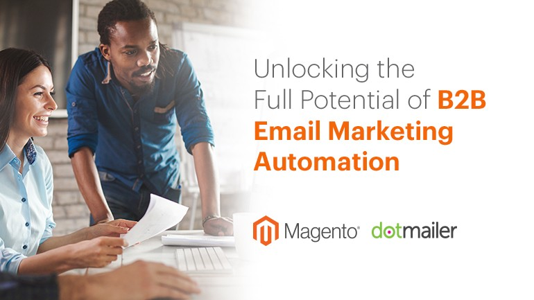 Webinar: Unlocking the Full Potential of B2B Email Marketing Automation