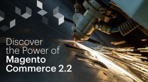 Magento Commerce 2.2 Powers B2B and More