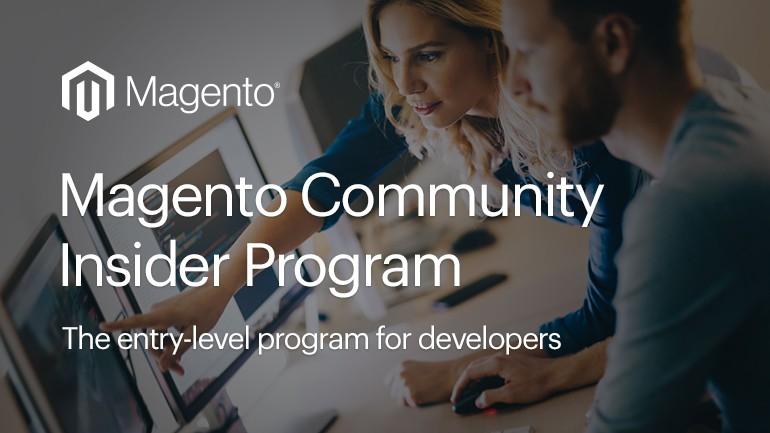 Magento Community Insider Program | Magento Blog