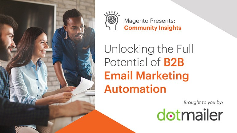 Unlocking the Full Potential of B2B Email Marketing Automation