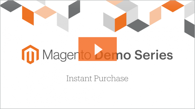 Magento Instant Purchase - see how it works